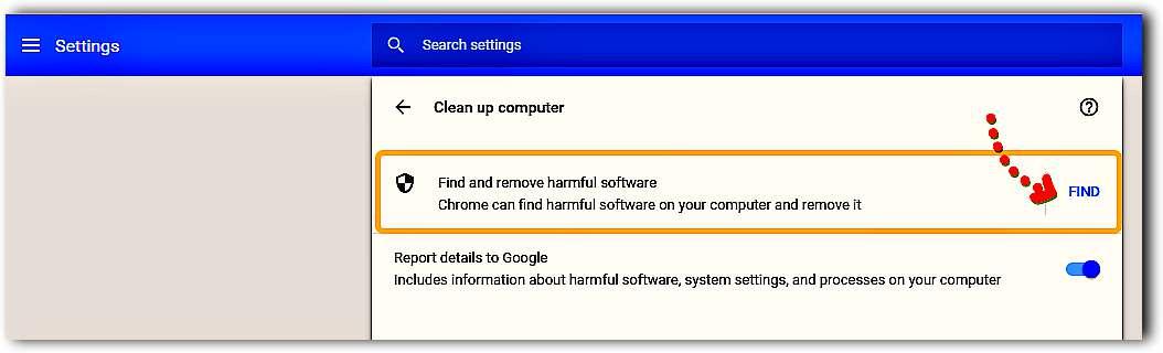 Използваме Chrome като антивирус и за премахване на зловреден софтуер 4